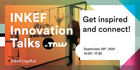 INKEF Innovation Talks 2021 tickets