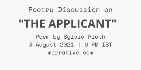 Poem Discussion on 'The Applicant' by Sylvia Plath tickets