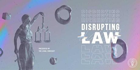 Disrupting Law (QLD) 2021 tickets