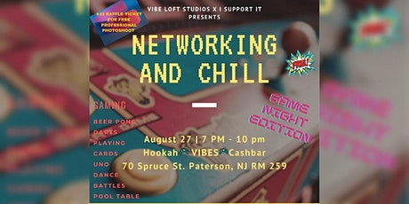 NETWORKING & CHILL tickets