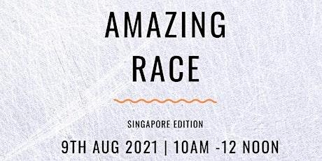 Amazing Race- Singapore Edition (Zoom) tickets