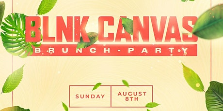 BLNK CANVAS BRUNCH & DAY PARTY tickets