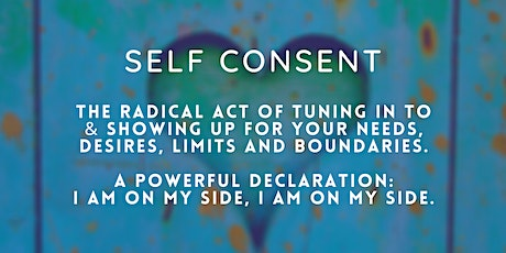 Developing Self consent tickets