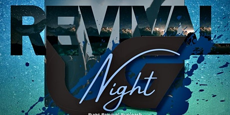 Unleash Revival Night tickets