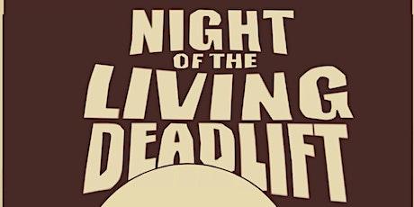 Night of the Living Deadlift 2021! tickets