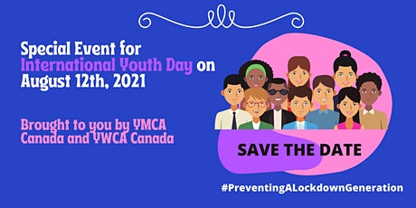Preventing a Lockdown Generation - 2021 International Youth Day Event tickets