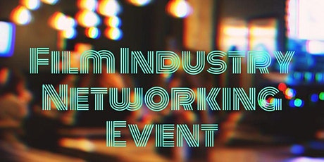 Film Industry Networking Night tickets