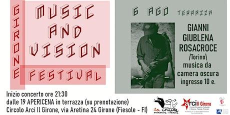 Gianni Giublena Rosacroce / Girone Sound and Vision Festival biglietti