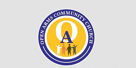 Open Arms Community Church - Soft- Reopening (August 1st Service) tickets