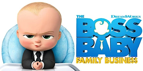 Sat July 31: Boss Baby Family Business (8:35 PM) & Forever Purge (10:30 PM) tickets