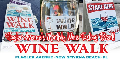 Flagler Avenue Wine Walk - Monthly Wine Tasting Event tickets