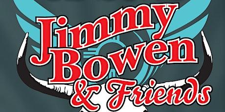Jimmy Bowen & Friends tickets