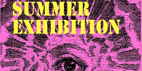 THE LAST SUMMER EXHIBITION + Performance tickets