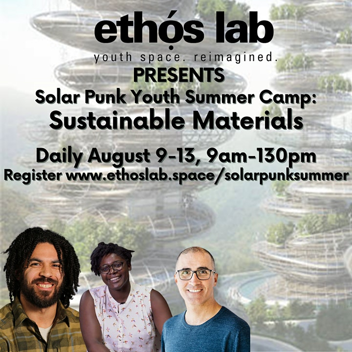 Ethọ́s Lab  Camp for Teens: Sustainable Materials [3D Printing] image