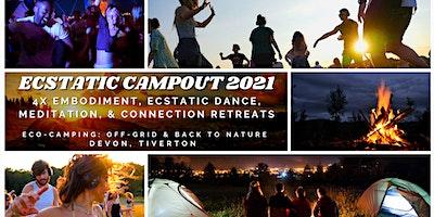 Ecstatic+Campout+2021%3A+Embodiment%2C+Dance%2C+Med