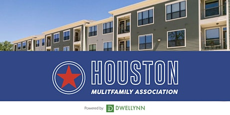 Houston Multifamily Association   July Networking & Learn  tickets
