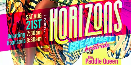 HORIZONS The Ultimate Breakfast Boatride tickets