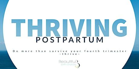 Thriving Postpartum - Saturday, October 2, 2021 tickets