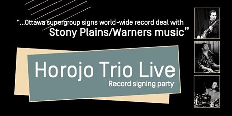 Horojo Trio Party: world-wide record-signing celebration! tickets