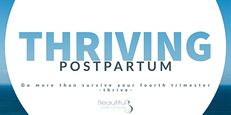 Thriving Postpartum - Saturday, November 6, 2021 tickets