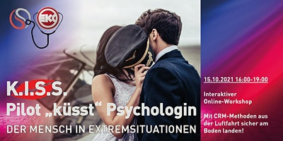 K.I.S.S. – Pilot küsst Psychologin. Der Mensch in Extremsituationen (CRM)