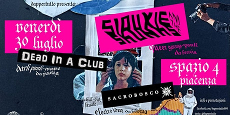 Siouxie and The Skunks + Dead In A Club + Sacrobosco @Spazio4.0 biglietti