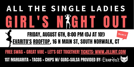 All the Single Ladies! Girl's Night Out! tickets