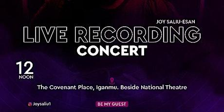 LIVE RECORDING CONCERT  WITH JOY SALIU tickets