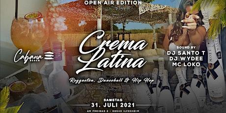 Crema Latina Open Air ✘ Cabana Beach Ilvesheim Tickets