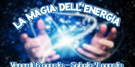 LA MAGIA DELL'ENERGIA biglietti