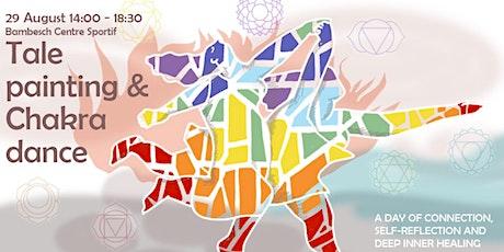 Tale Painting & Chakra Dance billets