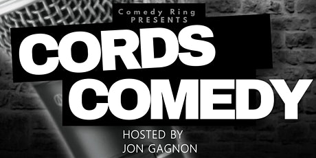 COMEDY RING Presents Cords Comedy tickets