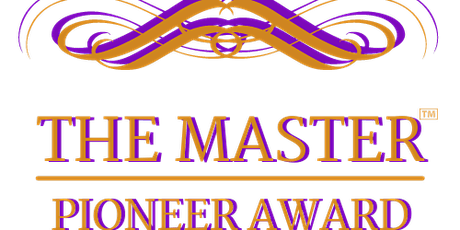 """THE 2021 MASTER PIONEER AWARD  - This year we go """"VIRTUAL"""" tickets"""