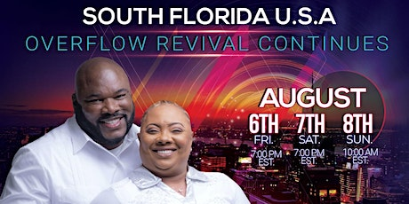 SOUTH FLORIDA, USA REVIVAL CONTINUES -  PROPHECY, HEALING & DELIVERANCE!! tickets