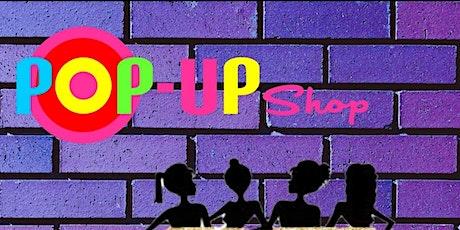 Pop Up Shop (Every Weekend) tickets