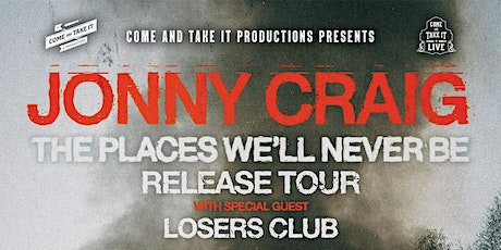 JONNY CRAIG: 'The Places We'll Never Be' Release Tour tickets