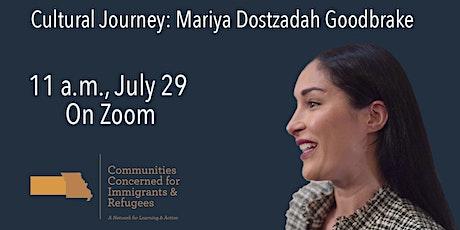 Cultural Journey: Mariya Dostzadah Goodbrake tickets