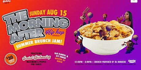 The Morning After Brunch-Summer Jam tickets