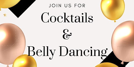 Cocktails & Belly Dancing tickets