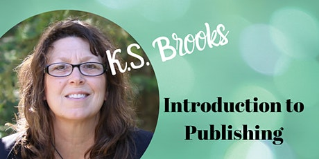 Introduction to Publishing by K.S. Brooks tickets
