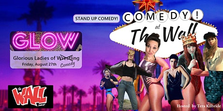 GLOW: Glorious Ladies of Comedy - A STANDUP COMEDY Show! Tickets