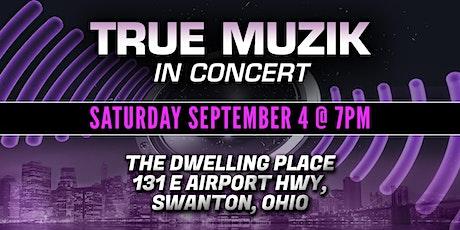 True Muzik in Concert (Swanton, Ohio) tickets