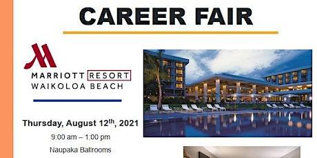 Waikoloa Beach MarriottThursday, August 12th Job Fair tickets