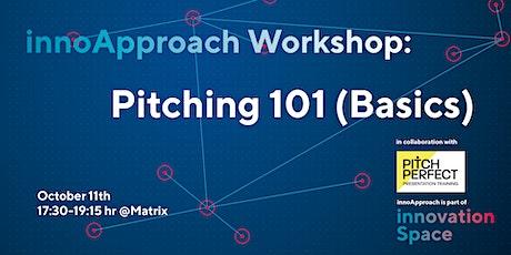 innoApproach: Pitching 101 (Basics) tickets
