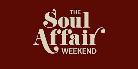 Soul Affair Weekend (Saturday) tickets
