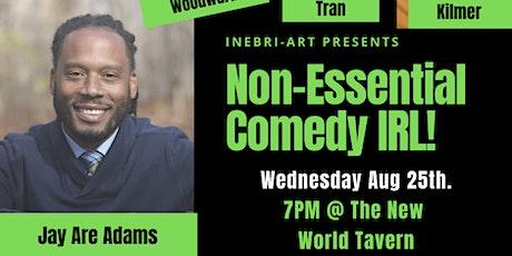Non-Essential Comedy Show IRL!! tickets