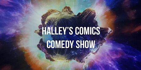 Halley's Comics Comedy Show tickets