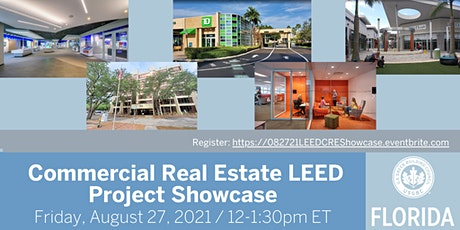 USGBC Florida Presents Commercial Real Estate LEED Project Showcase tickets