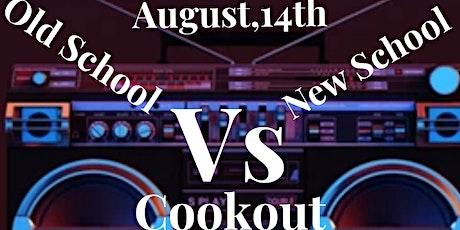 Old school vs New school Cookout tickets