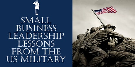 Small Business Leadership Lessons from the U.S. Military tickets